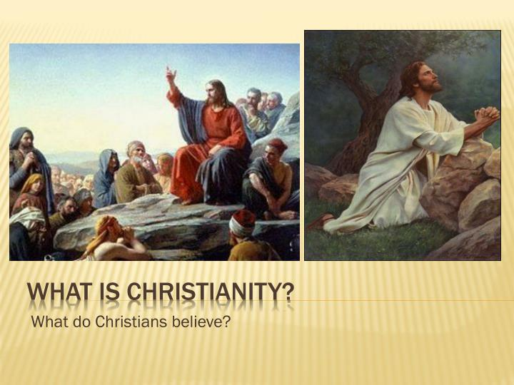 what do christians believe n.