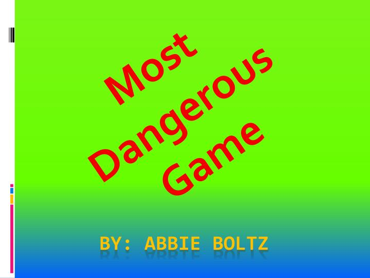most dangerous game n.