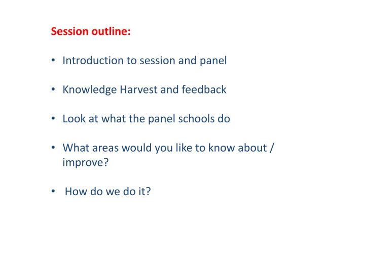 Session outline: