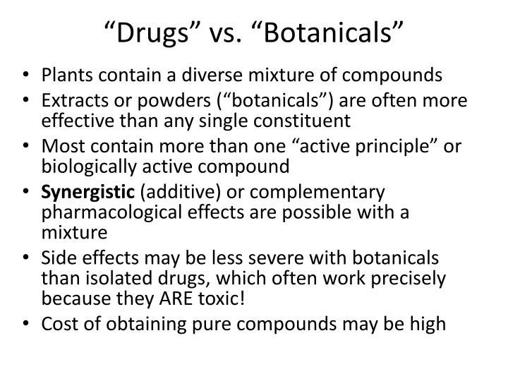 """Drugs"" vs. ""Botanicals"""