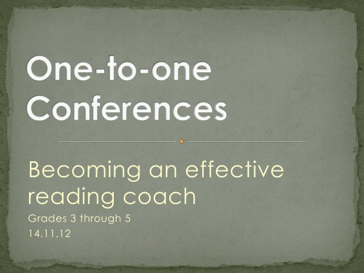 one to one conferences n.