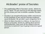 alcibiades praise of socrates