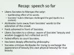 recap speech so far