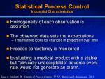 statistical process control industrial characteristics