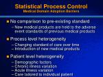 statistical process control medical domain adoption barriers
