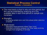 statistical process control periodic cumulative