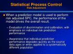 statistical process control risk adjustment1