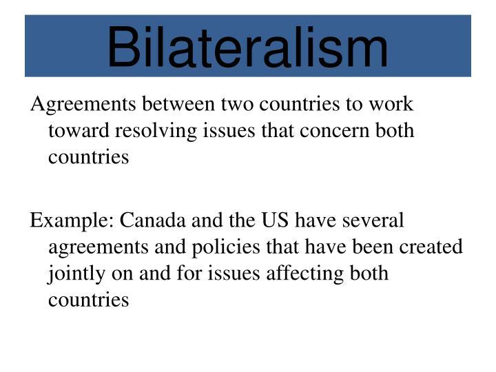 Bilateralism