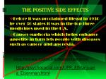 the positive side effects
