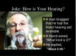 joke how is your hearing