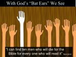 with god s bat ears we see1