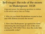 bell ringer the role of the moors in shakespeare 10 28