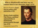 who is machiavelli and how can we connect him to our character iago cn