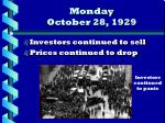 monday october 28 1929