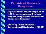 president hoover s response