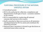 funtional proceedure of the national statistics system