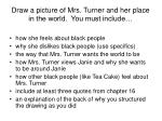 draw a picture of mrs turner and her place in the world you must include