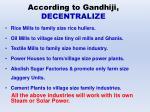 according to gandhiji decentralize