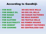 according to gandhiji