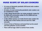 huge scope of solar cookers