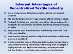 inherent a dvantages of decentralized textile i ndustry