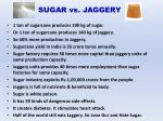 sugar vs jaggery