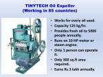 tinytech oil expeller working in 85 countries
