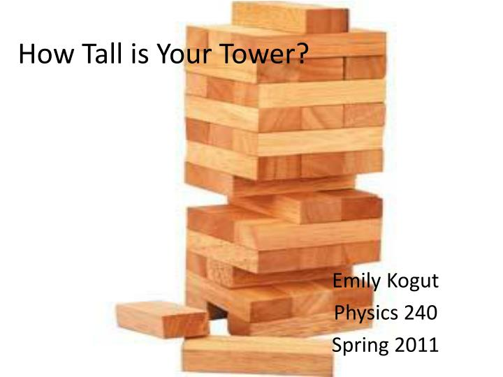 how tall is your tower n.