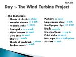 day 1 the wind turbine project3