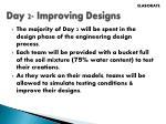 day 2 improving designs