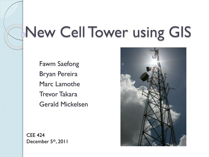 new cell tower using gis n.