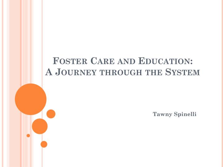 foster care and education a journey through the system n.