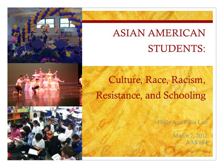 asian american students culture race racism resistance and schooling n.