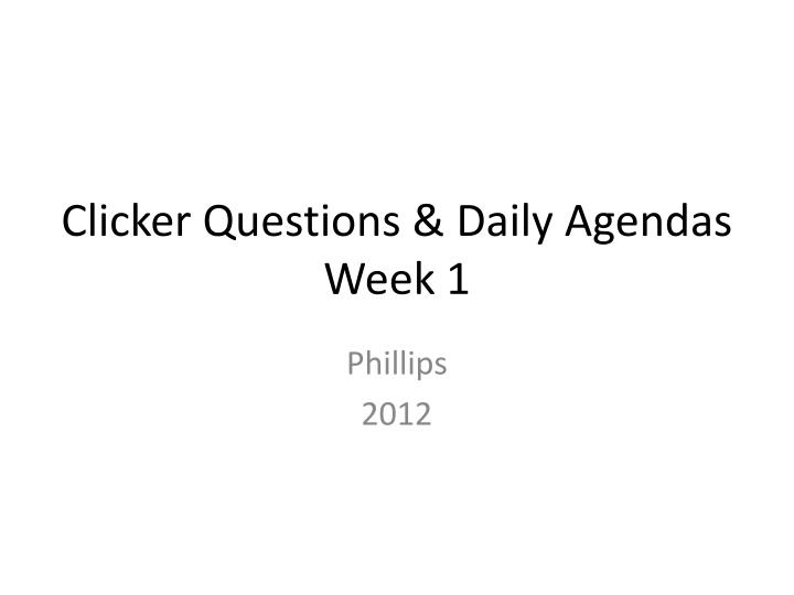 clicker questions daily agendas week 1 n.