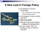 a new look in foreign policy