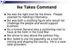 ike takes command