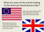 what are some of the events leading to the american revolutionary war