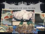 images of his work