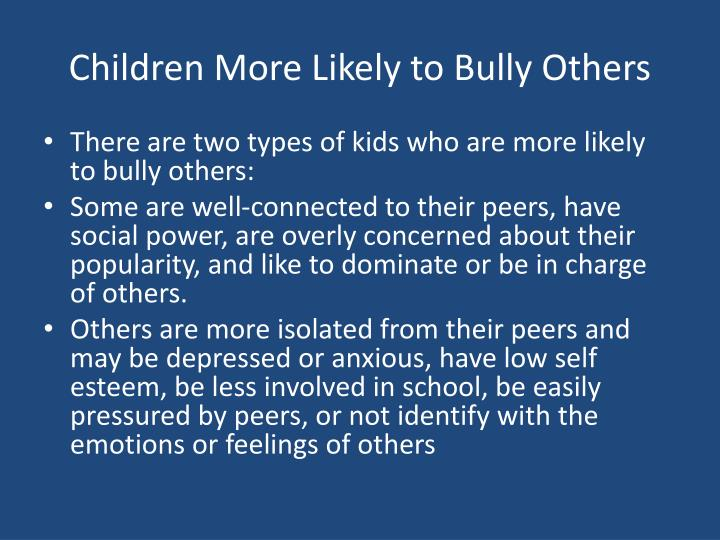 Children More Likely to Bully Others