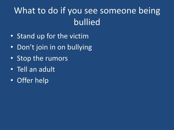 What to do if you see someone being bullied