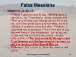 false messiahs