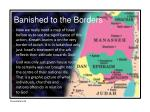 banished to the borders