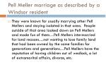 pell meller marriage as described by a windsor resident