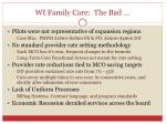 wi family care the bad
