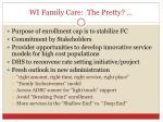 wi family care the pretty