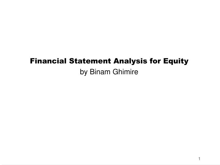 financial statement analysis for equity by binam ghimire n.