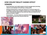 how violent reality shows effect viewers