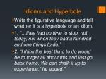 idioms and hyperbole2