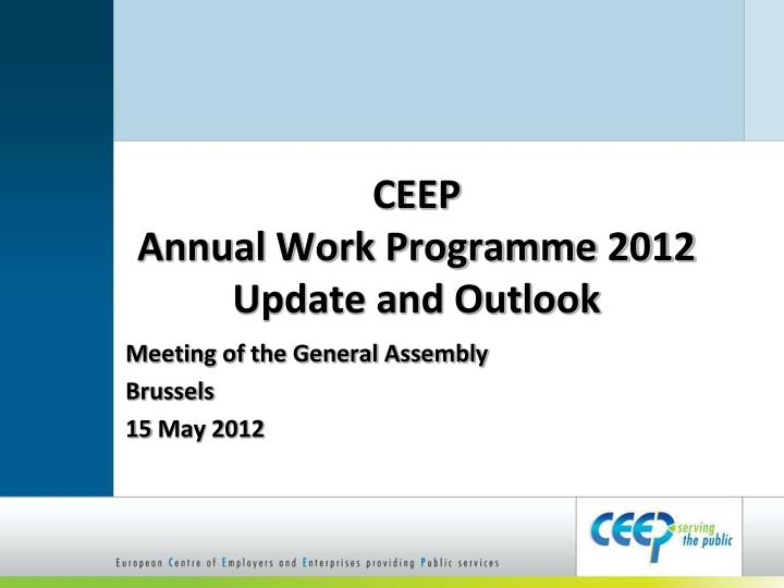 ceep annual work programme 2012 update and outlook n.