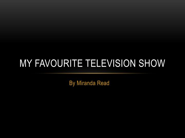 my favourite television show n.